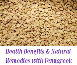 Natural Remedies with Fenugreek