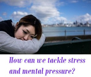stress and mental pressure