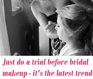 trial bridal makeup