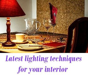 lighting techniques for your interior