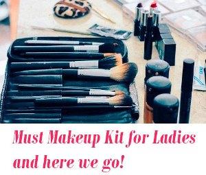 Makeup Kit for Ladies