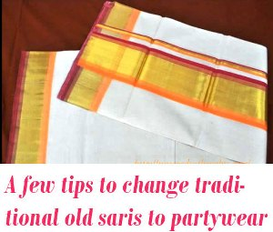 Old Kerala Saris to new