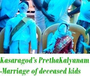 Pretha Kalyanam of Kasaragod