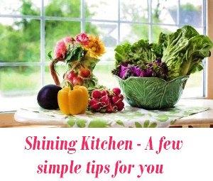 Shining Kitchen tips