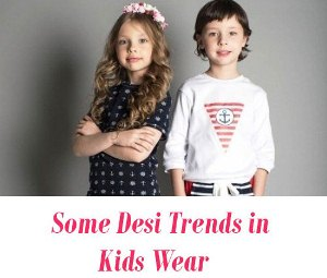 Desi Trends in Kids Wear