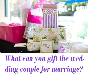 marriage gift
