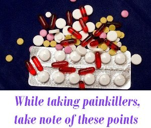 While taking painkillers