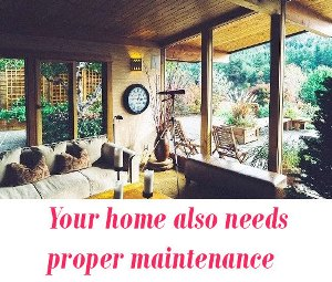 proper maintenance for home