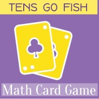 Math Card Game - Tens Go Fish