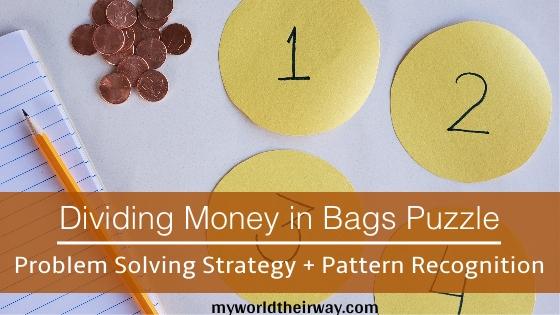 Dividing Money in Bags Puzzle