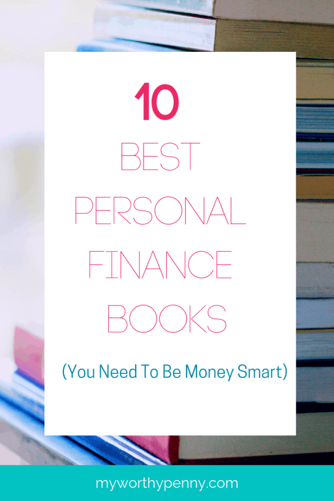 Are you looking for the best personal finance books? In this post, I listed 10 of the best personal finance books that you need to be money smart.