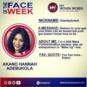 FACE OF THE WEEK - AKANO HANNAH ADEBUKOLA 6