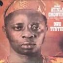 Ayinla Omowura_owo tuntun - mywovenwords.com