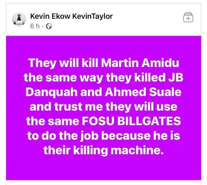 They Will Kill Amidu Just Like They Did To JB Danquah, Ahmed Suale - Kevin Taylor 2