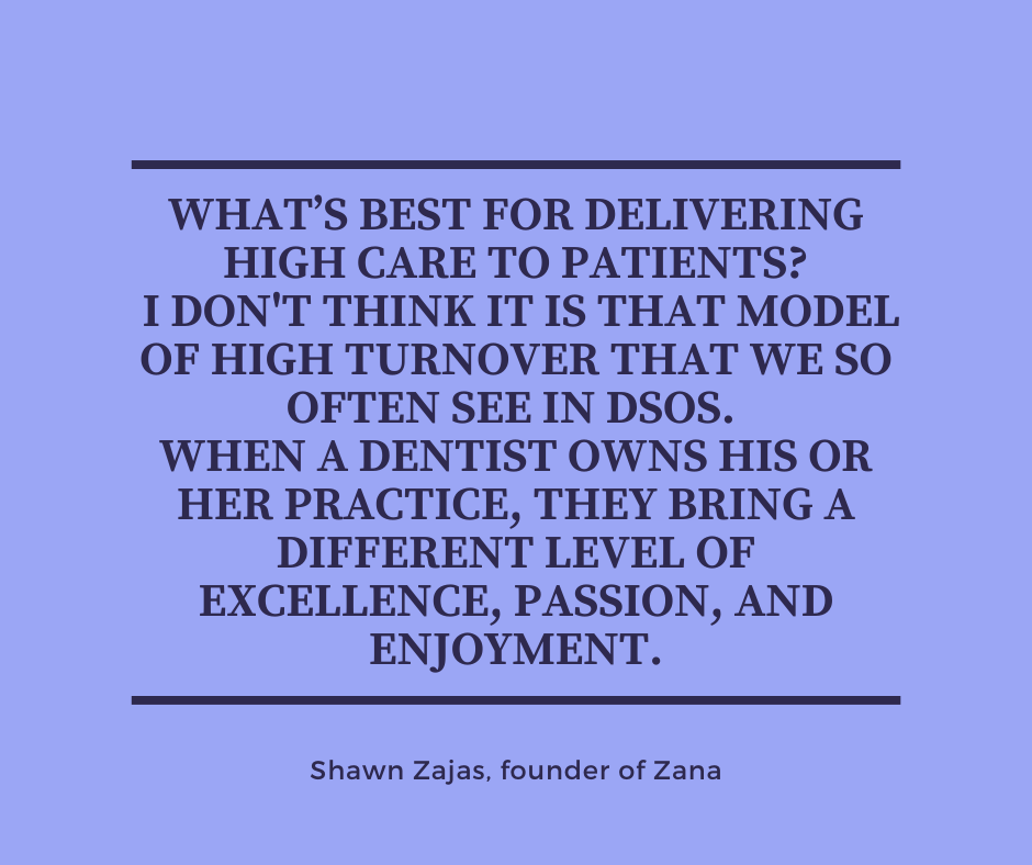 Inspirational Quote for Dentists by Shawn Zajas, Founder of Zana, with black text and blue background