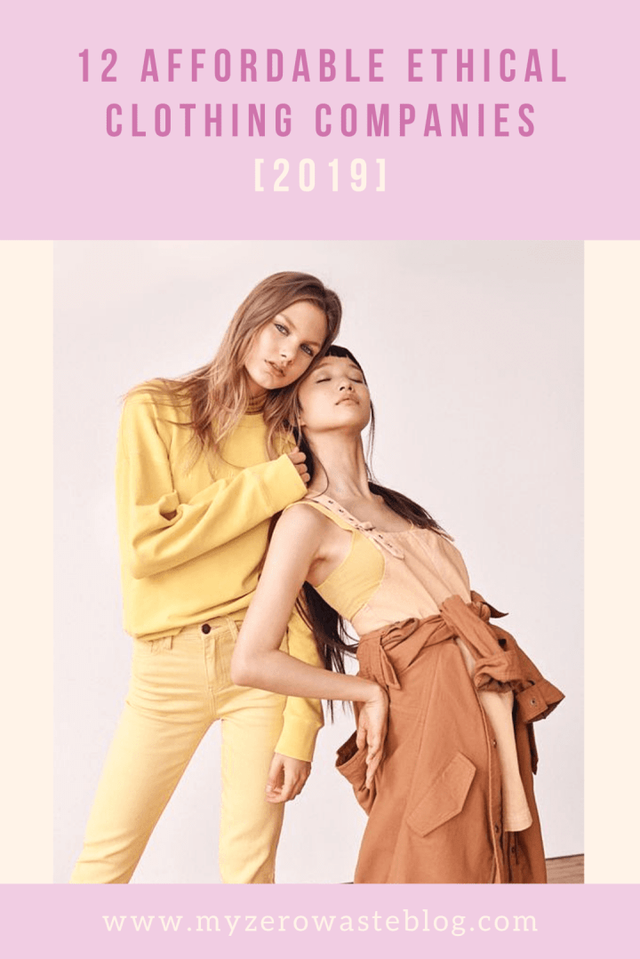 12 Affordable Ethical Clothing Companies [2019]