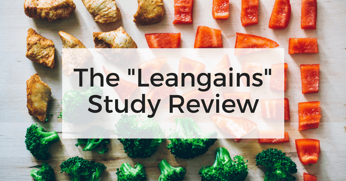 "The ""Leangains"" Intermittent Fasting Study Is Finally Here • Stronger by Science"