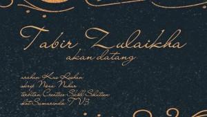 tabir zulaikha, poster tabir zulaikha,