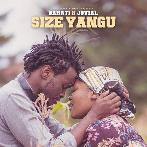 Download Audio | Size Yangu Mp3 | Bahati feat Jovial | With Lyrics