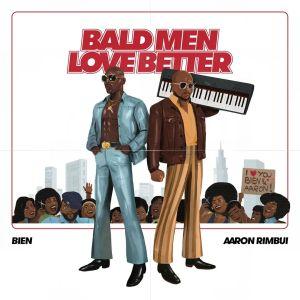 Download Mp3   Bald Men Anthem   By Bien ft Aaron Rimbui   Free Music