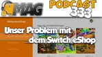 #333 Unser Problem mit... dem Switch eShop