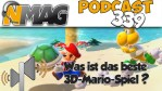 #339 - Debatte #3: Bester 3D-Super-Mario-Titel - Round 2