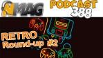#388 - Retro Round-up #2