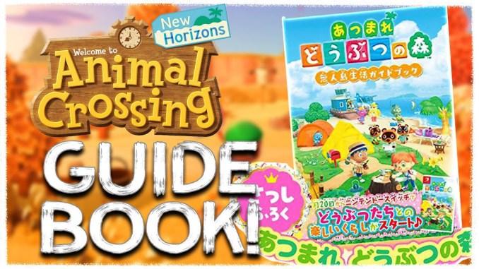 Das Bild zeigt die japanische Version des Animal Crossing: New Horizons Guidebook. Es erscheint am 09. April 2020 und gibt viele wichtige Informationen über das Spiel preis.