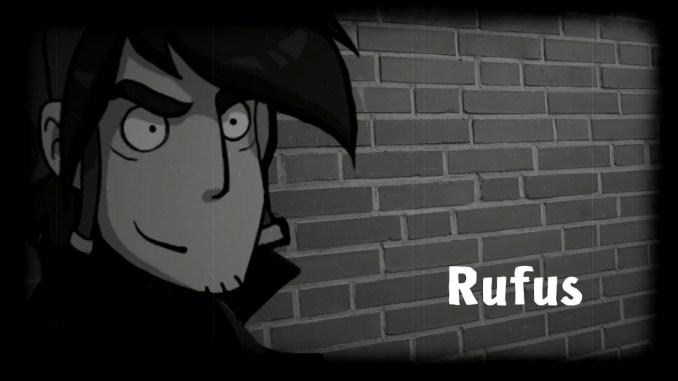 Das Bild zeigt das Gesicht des Hauptdarstellers Rufus vor einer Ziegelsteinwand. Der Name Rufus ist eingeblendet