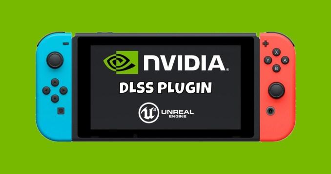 Das Bild zeigt das DLSS-Plugin von Unreal Engine 4, welches auf der Switch Pro zum Einsatz kommen könnte.