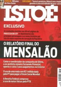 Revista IstoÉ desta semana diz ex-prefeito de BH Fernando Pimentel foi operador de esquema de remessa de dinheiro público para o exterior