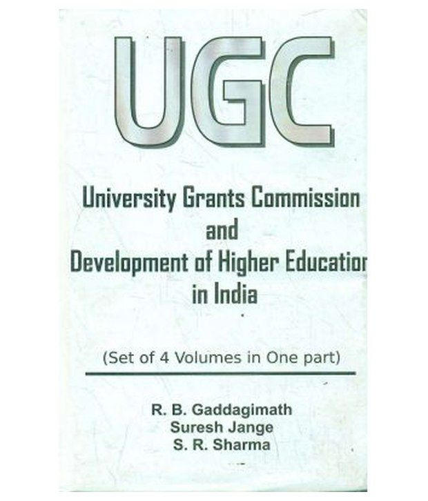 UGC University grants commission and development of higher education in india(4 vol): Buy UGC University grants commission and development of ...