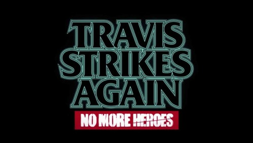 Travis Strikes Again No More Heroes Nintendo Switch