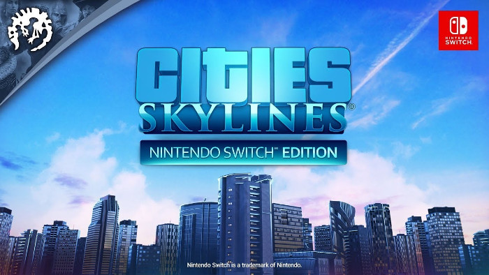 Cities: Skylines Dieponibile per Nintendo Switch