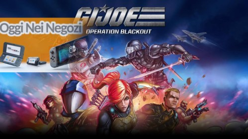 Oggi nei Negozi: G.I. Joe: Operation Blackout