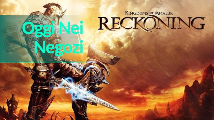 Oggi nei Negozi: Kingdoms of Amalur: Re-Reckoning