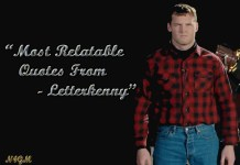 Most Relatable Quotes From Letterkenny