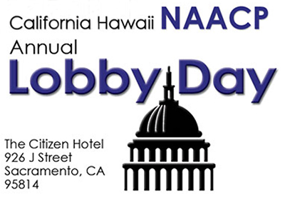 NAACP Lobby Day—Sacramento