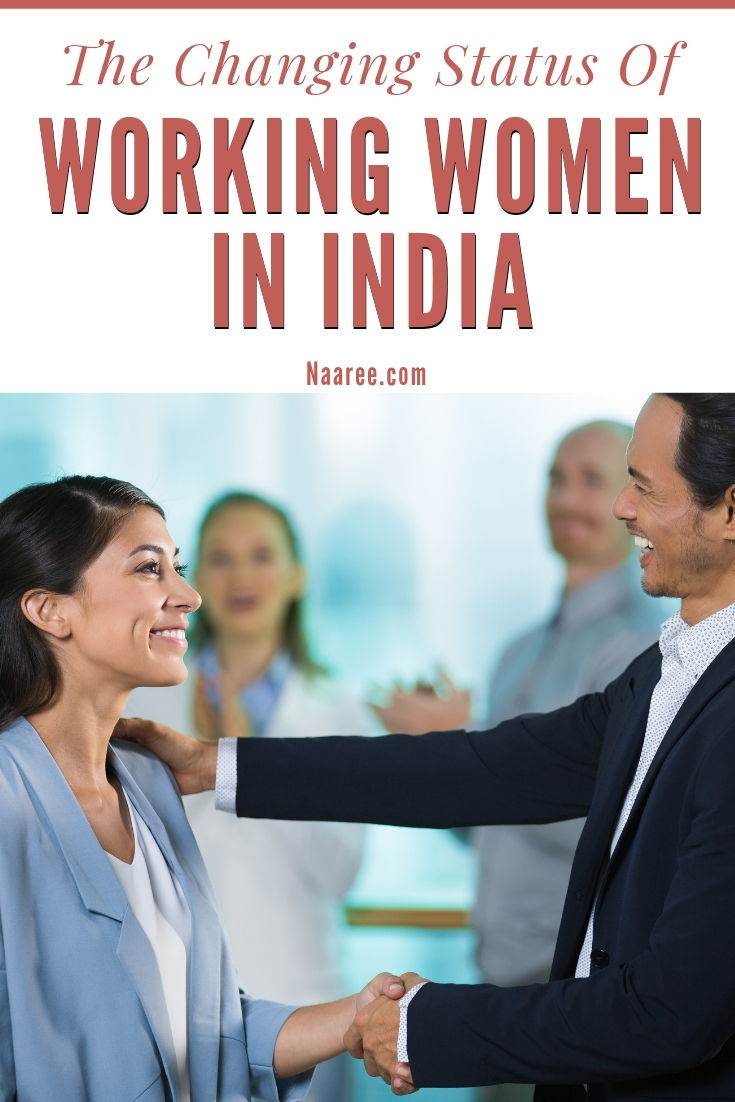 The Changing Status Of Working Women In India