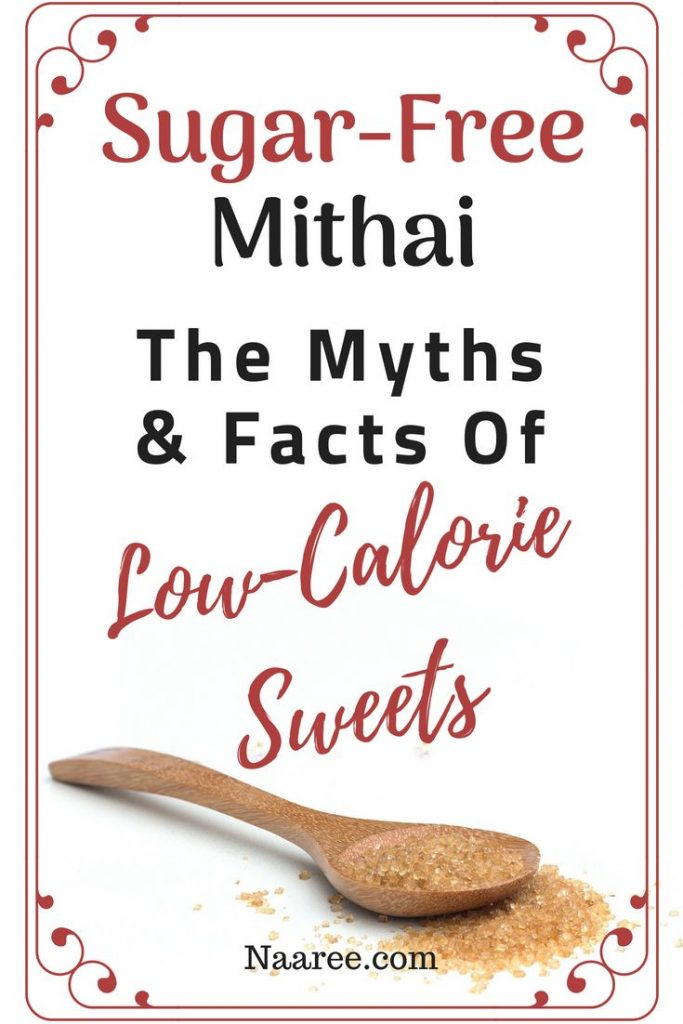 Sugar-Free Mithai: The Myths And Facts Of Low-Calorie Sweets