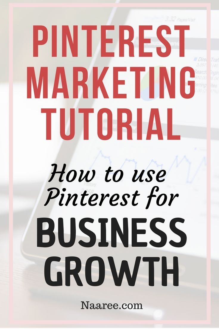 Pinterest Marketing Tutorial - How To Use Pinterest For Business Growth