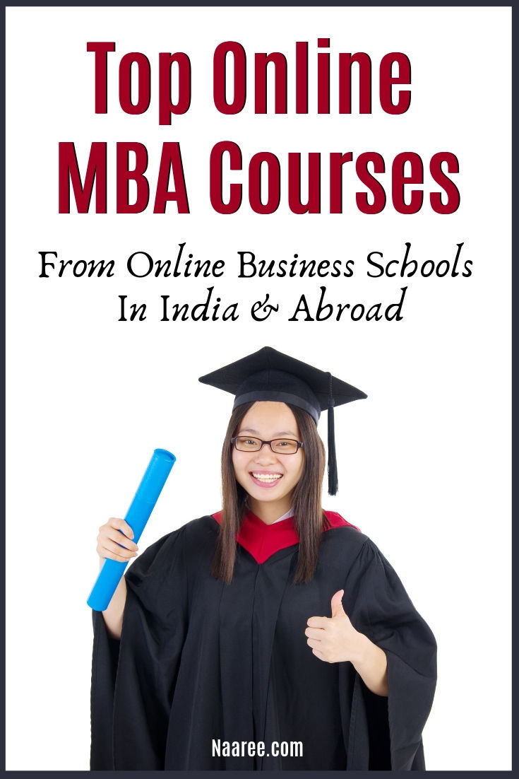Top Online MBA Courses From Online Business Schools In India And Abroad