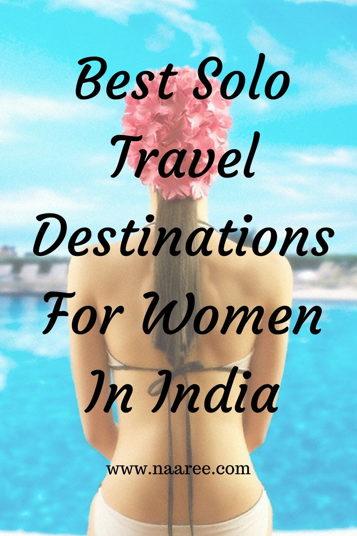 In India, women roaming alone or in small groups are both frowned upon. Here are some safe travel destinations for solo women travellers in India. Even though wildlife sanctuaries or heritage sites may be safe for a woman alone, travelling to the mountains is also quite safe. #solotravel #woman #India #safetravel #traveltips #traveldestinations