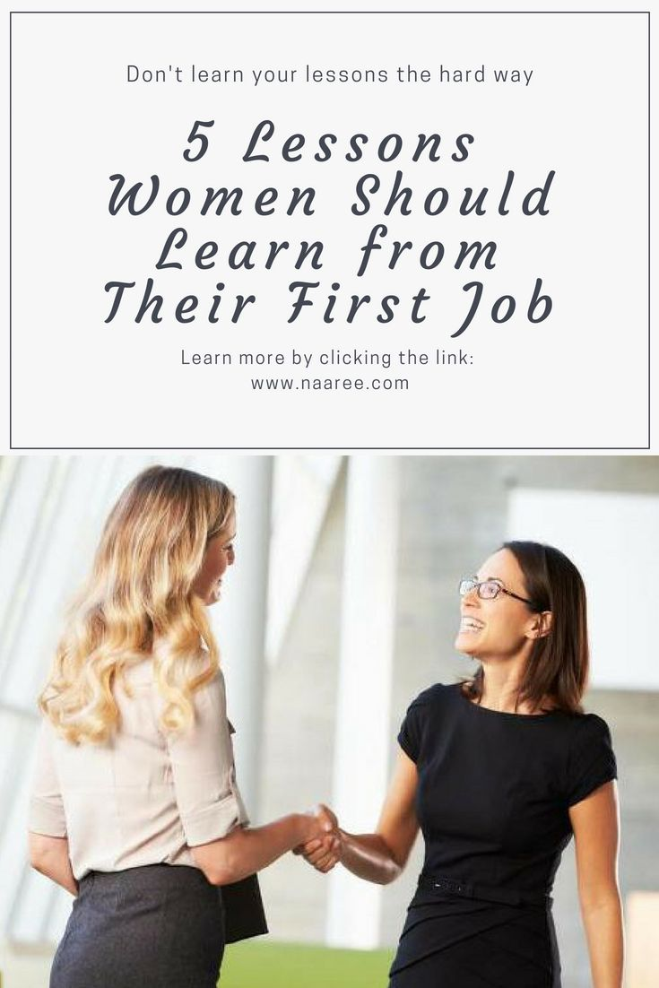 Lessons Women Should Learn from Their First Job