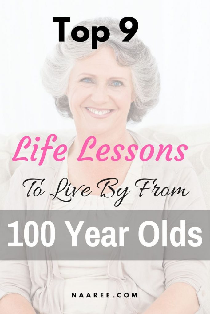 Life Lessons To Live By From 100-Year Olds
