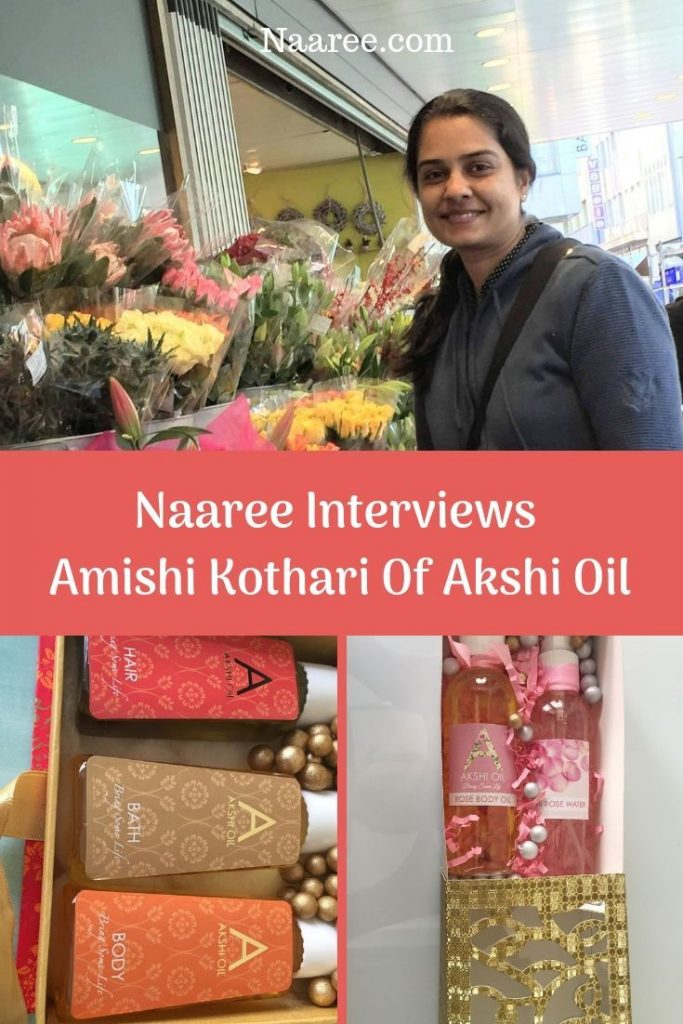 Naaree Interviews Amishi Kothari Of Akshi Oil