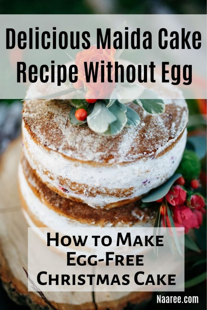 Delicious Maida Cake Recipe Without Egg: How to Make Egg-Free Christmas Cake