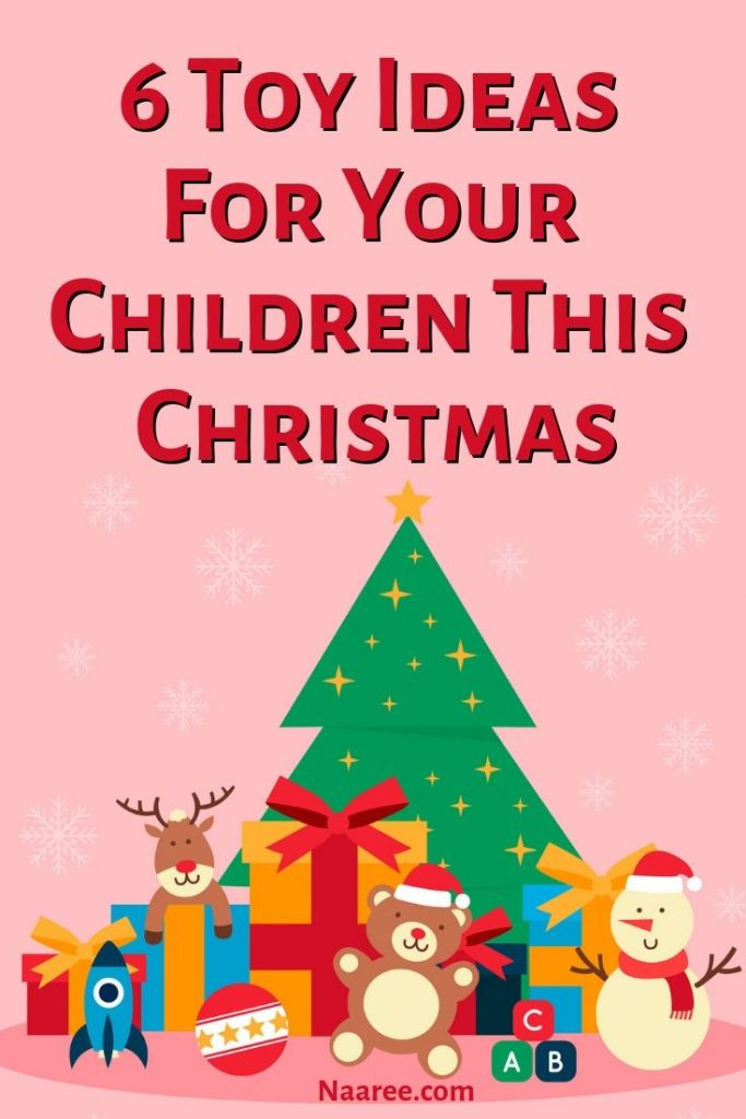 6 Toy Ideas For Your Children This Christmas