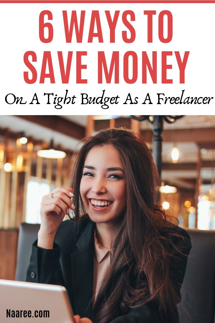 6 Ways To Save Money On A Tight Budget As A Freelancer