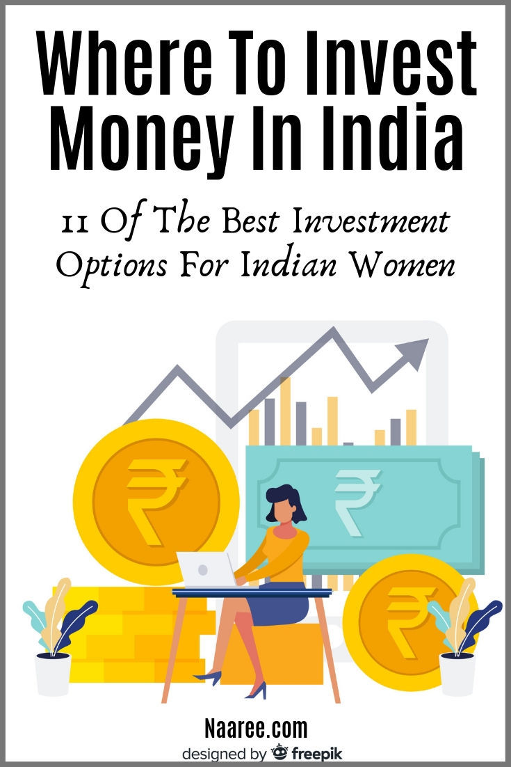 Where To Invest Money In India: 11 Of The Best Investment Options For Indian Women
